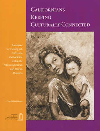 Cozetta Gray Guinn - Californians Keeping Culturally Connected (Front Cover)